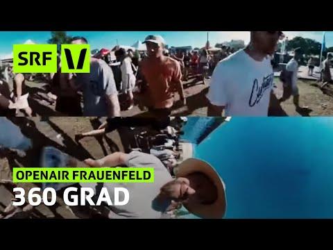 Openair Frauenfeld: 360° durchs Festival