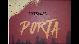 PORTA - ESPERANZA | LETRA | ESTADOS DE UN EXANONIMO