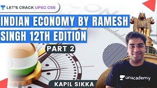L1: Complete Indian Economy Part 1 |Ramesh Singh 12th Edition| Crack UPSC CSE/IAS 2020 | Kapil Sikka