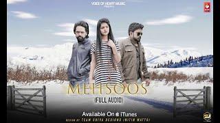 Mehsoos ( Audio) | Latest Punjabi Songs 2018 | TJ Sandhu, Kuldeep Sandhu, Rikham Soni | VOHM