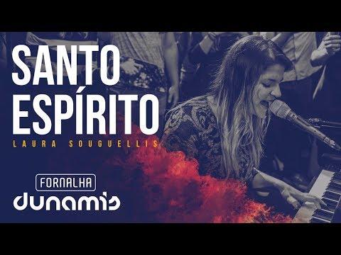 Santo Espírito - Laura Souguellis // Fornalha Dunamis - Março 2015