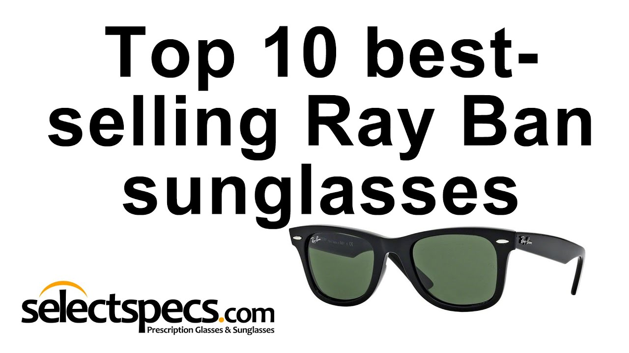d1d3080023 ... coupon code for top 10 bestselling ray ban sunglasses 2015 with  selectspecs def28 392d8