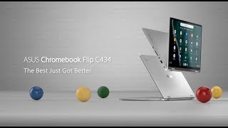 The Best Just Got Better -  Chromebook Flip C434   ASUS
