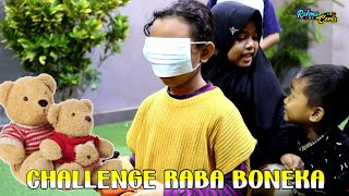 Challenge Raba Boneka Lucu | Yang Berhasil Nebak Dapat Boneka !!!