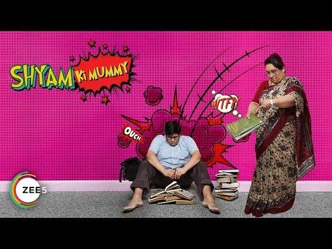 Shyam Ki Mummy | ZEE Theatre Play | Now Streaming On ZEE5