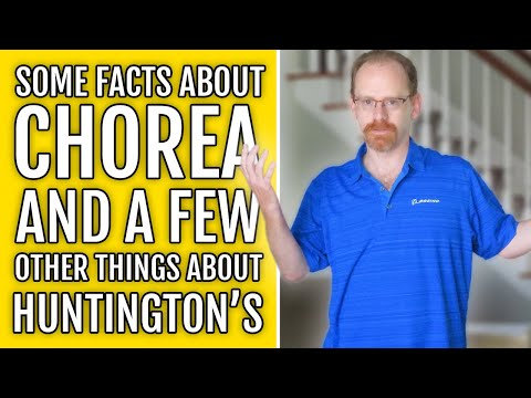 Explaining Chorea Symptoms | Huntington's Disease