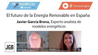 El futuro de la energía renovable en España | Javier García Breva, Experto en modelos energéticos