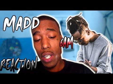 MADD  6AM (OFFICIAL MUSIC VIDEO) REACTION