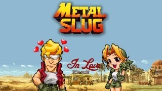 Metal Slug in Love - Matteo&Silvia