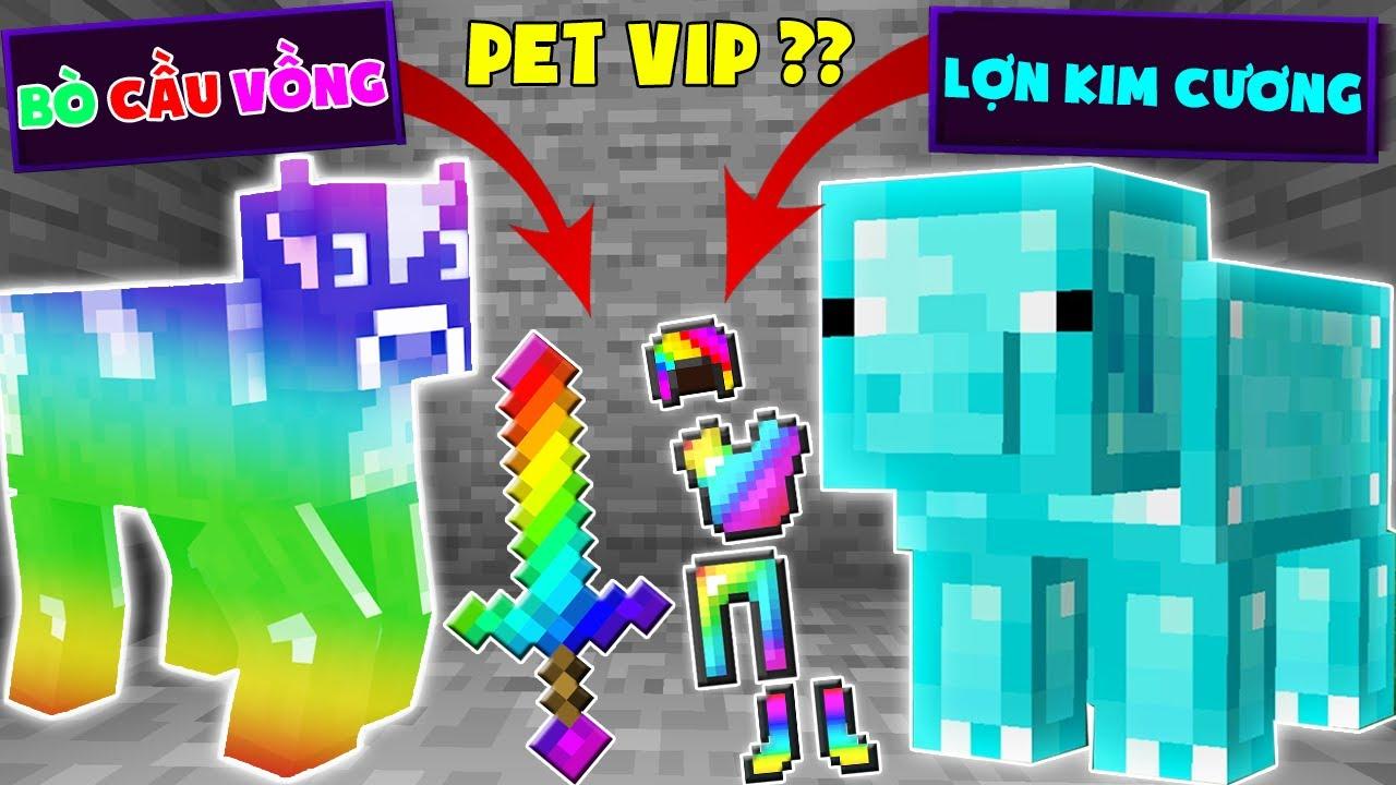 Minecraft, Nhưng Sở Hữu Pet Vip Nhất!