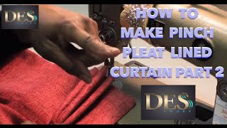How to make Pinch Pleat lined curtain part 2