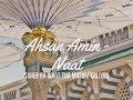 Ahsan Amin - naat - Saher ka waqt tha masum kaliyan
