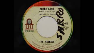 Buddy Long - The Message (LHI 17012)