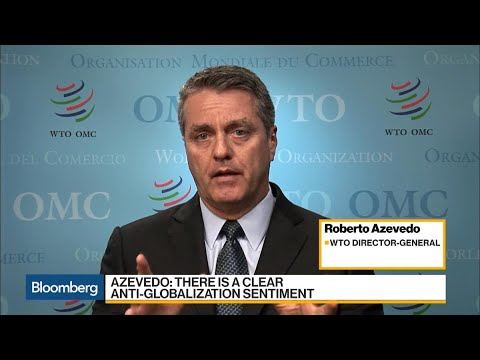 WTO's Azevedo Sees Bigger Results in Multi-Lateral Trade