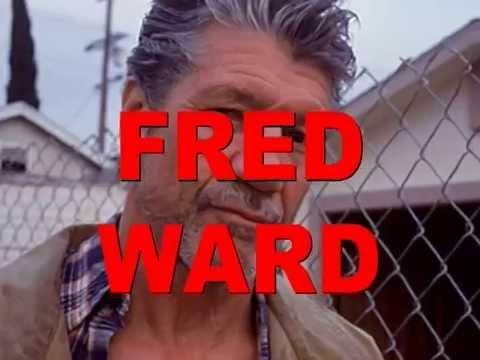 Fred Ward Tribute