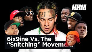 "6ix9ine Vs The ""Stop Snitching"" Movement"