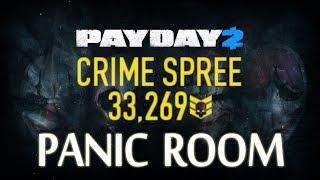 - Payday 2 Crime Spree 33k Panic Room