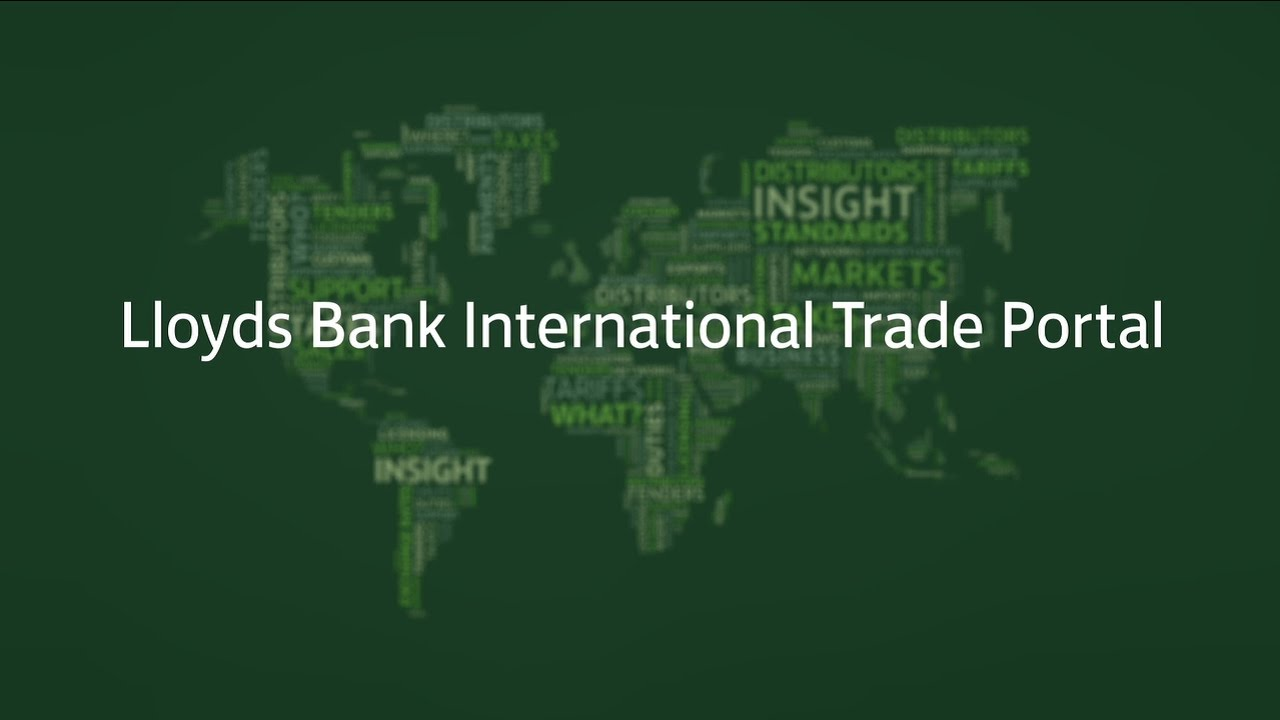 Lloyds Bank International Trade Portal - YouTube
