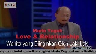 Video Wanita yang Diinginkan oleh Laki-Laki - Mario Teguh Love & Relationship download MP3, 3GP, MP4, WEBM, AVI, FLV November 2017