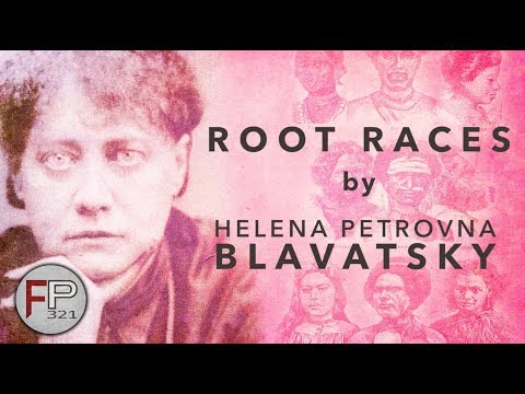 Blavatsky and the Root Races