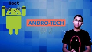 "ANDRO-TECH: EP 2 ""WHAT IS ROOT""?"