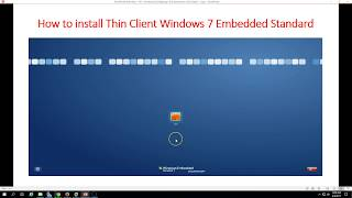 How to install Thin Client Windows 7 Embedded Standard