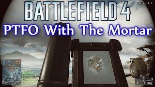 Battlefield 4 PTFO Moments - Mortar On Paracel Storm Obliteration: Saving The Bomb (BF4 Mortar PTFO)