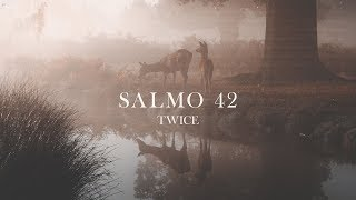 TWICE MÚSICA -  Salmo 42 (Lyric Video/Video con letra) (TORI KELLY - Psalm 42 en español)