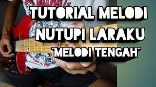 Tutorial Melodi - Nutupi Laraku