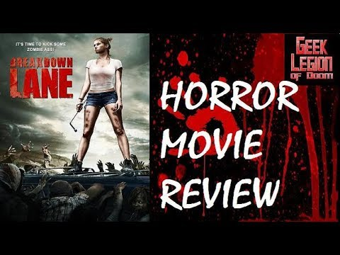 BREAKDOWN LANE ( 2017 Whitney Moore ) Zombie Horror Movie Review