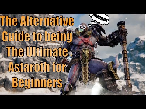 The Alternative Guide to being the Ultimate Astaroth for Beginners