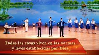 Música cristiana | Todas las cosas viven en las normas y leyes establecidas por Dios