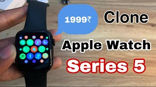 Apple Watch Series 5 CLONE | iWatch Master Copy Series 5