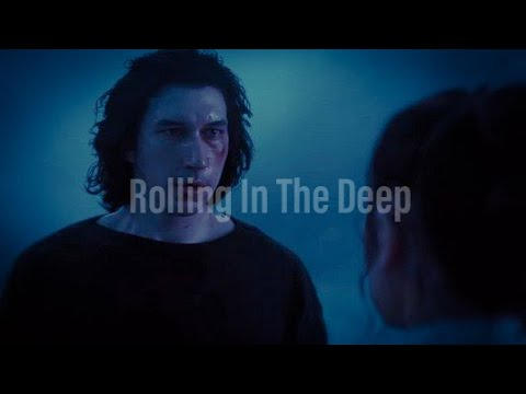 Rolling In The Deep || Reylo