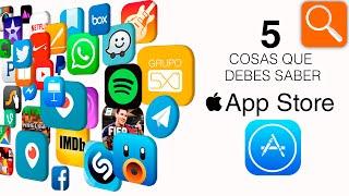 5 cosas que debes saber de la App Store