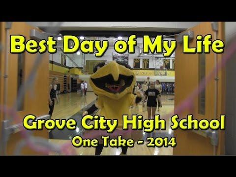Best Day of My Life - One Take Lip Dub - Grove City High School