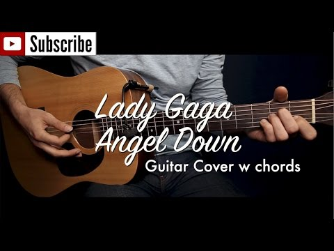 Lady Gaga Angel Down Work Tape Guitar Coverguitar Lesson