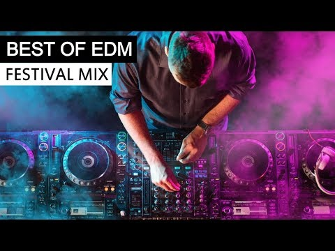 BEST OF EDM - Electro House Festival Music Mix 2018
