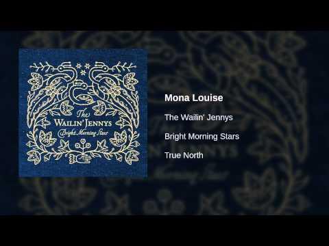 The Wailin' Jennys - Mona Louise