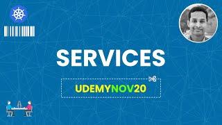 Services in Kubernetes   Udemy: Kubernetes Made Easy   Kubernetes Tutorial   Coupon: UDEMYK8