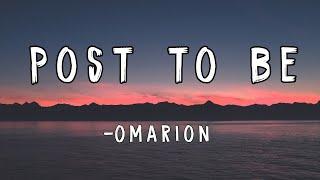 Post To Be (Lyrics)- Omarion ft. Chris Brown & Jhene Aiko || Core Lyrics