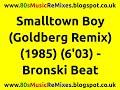 Smalltown Boy Goldberg Remix Bronski Beat 80s Club Mixes 80s Club Mixes 80s Dance Music mp3