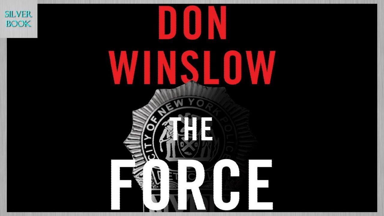 돈 윈슬로 - 더 포스, 뉴욕의 부패경찰들과 마약, 인종차별을 둘러싼 사실감 넘치는 범죄스릴러