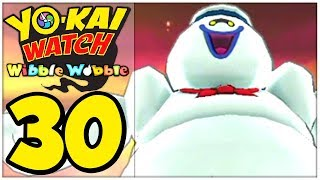 Yo-Kai Watch Wibble Wobble Part 30: WHISMELLOWMANN - Der nächste Ranglistenboss