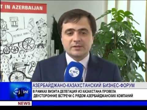 Azerbaijan - Kazakhstan Business Forum