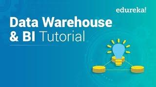 Data Warehouse Tutorial For Beginners   Data Warehouse Concepts   Data Warehousing   Edureka