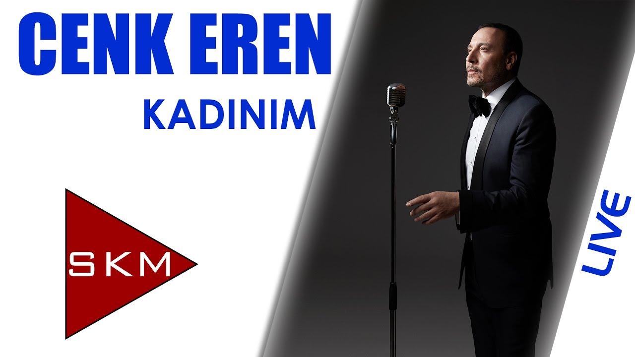 Cenk Eren - Kadınım (Bostancı Gösteri Merkezi Konseri)