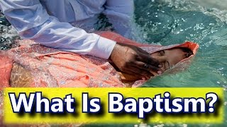 What is Baptism, and Is It Important?