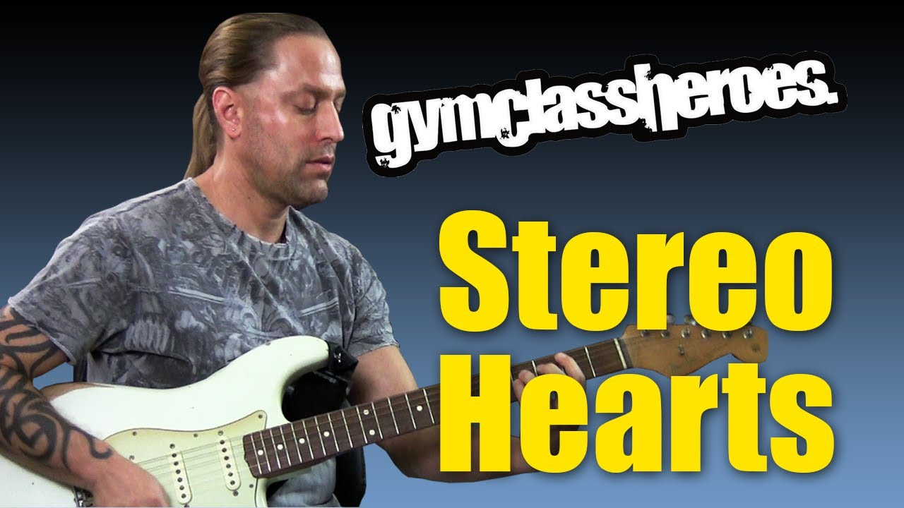 Guitar Cover Learn How To Play Stereo Hearts By Gym Class Heroes
