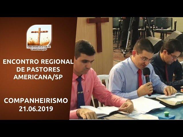 21.06.2019 | Encontro Regional | Companheirismo | Americana/SP